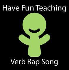 Verb Rap Song - Have Fun Teaching