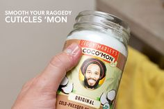 use coconut oil on your cuticles