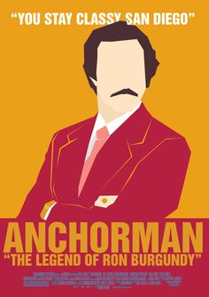 Anchorman by Tom Silvezter minimalist movie posters, movi poster, legends, comedy movies, anchorman, will ferrell, highlights, burgundy, minimal movie posters