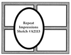 Repeat Impressions Sketch #A2113. Play along with our WHAT IF? Wednesday Sketch Challenges for your chance to win a Repeat Impressions gift certificate! - www.thehousethatstampsbuilt.com - #repeatimpressions #rubberstamps #rubberstamping #cardmaking