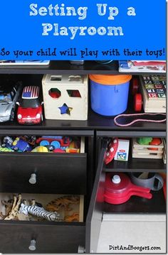 How to set up toys so your kids will play with them!