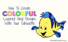 The secret to creating colorful vinyl designs with your Silhouette!