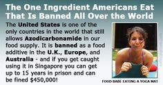 The United States is one of the only countries in the world that still allows this ingredient in our food supply. It is banned as a foodadditive in the U.K., Europe, and Australia - and if you get caught using it in Singapore you can get up to 15 years in prison and befined $450,000!