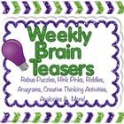These weekly brain teasers are designed to help improve students' critical and creative thinking skills.  Use these weekly brain teasers as morning...
