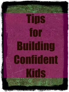 Confident Kid Tips