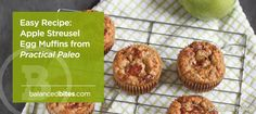 Easy Recipe: Apple Streusel Egg Muffins - from Practical Paleo