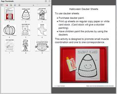 Now added to 1 - 2 - 3 Learn Curriculum - 8 Halloween paint dauber sheets..... My day care kids are going to love this new addition. :) 1 - 2 - 3 Learn Curriculum is an on line curriculum annual membership. Developed by a child care provier of 29 years. Thank yo for viewing! Jean