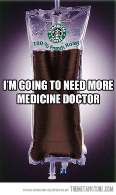Hook me up, doc…