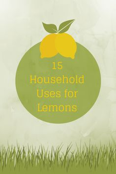 15 Uses for Lemons #lemons #lemonuses #cleaning