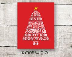 For unto us a child is born. Christmas decor Bible Verse 8x10 print. Wall art. Typography Print. Home decor. Christmas Gift. By MossyJojo.. $20.00, via Etsy.