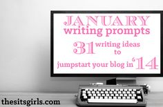 january 2014 writing prompts
