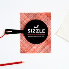 Oh Sizzle! Happy Valentine's Day Hot Stuff