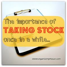The importance of taking stock and getting back the control in your life via www.organisemyhouse.com