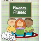 $2.49 This file includes seven different fluency frames.  They can be copied onto thick tag board and then laminated.  Students can then frame some text,...
