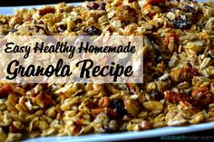 Easy Healthy Homemade Granola Recipe: Homemade granola can be a healthy, comforting, and delicious treat. Most of the store-bought stuff is high in sugar.