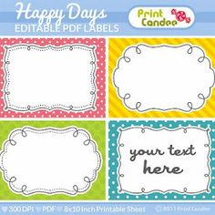 Editable and Printable Labels...love me some labels!!