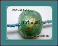 Polymer Clay Faux Glass Bead Tutorial..make your own beads that look like lampwork!