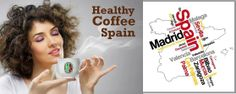 Just opening Healthy Coffee Spain  Leaders wanted Customers accepted !!