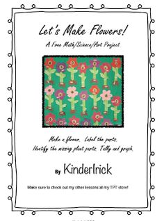 "FREE SCIENCE LESSON - ""Let's Make A Flower!"" - Go to The Best of Teacher Entrepreneurs for this and hundreds of free lessons.  PreK-3   #FreeLesson   #TeachersPayTeachers   #TPT   #Science   http://www.thebestofteacherentrepreneurs.net/2013/09/free-science-lesson-lets-make-flower.html"