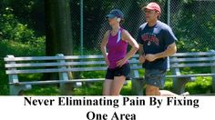 Never Eliminating Pain By Fixing One Area | Health Spy
