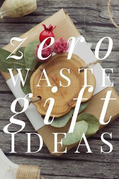 Guide to Zero Waste Gifts this Christmas