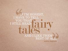 fairies, dreams, quotes, true stori, fairy tales, audrey hepburn, book, audreyhepburn, fairi tale