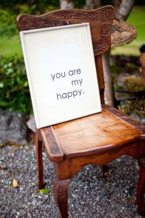 you are my happy :)