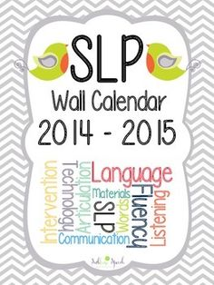 16-Month SLP Wall Calendar for 2014-2015!  From @SublimeSpeech