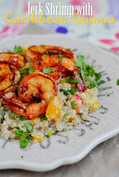 Jerk Shrimp with Caribbean Quinoa (i would use different fruit, like pineapple and mango or something)