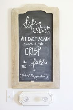 """""""Life starts all over again when it gets crisp in the fall"""" - F. Scott Fitzgerald. #fall #quote #chalkboard"""