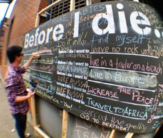 "before i die...   Do this with ""How will I serve?"" for missions and ministry sunday."
