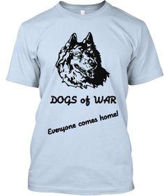 Military Dogs of War | Teespring
