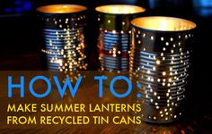 #DIY HOW TO: #Recycle a Tin Can Into a Gorgeous Outdoor Lantern for Summer Parties #craft