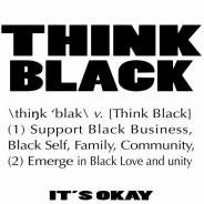 """#LITHONIA #GA BASED... @thinkblacknow is now a member of Black Folk Hot Spots Online #BlackBusiness Community  """"Think Black...It's Okay"""" was established to identify the resting potential of our people to empower themselves through cooperative and collaborative partnerships and business enterprises, while building infrastructure and unlimited possibilities for urban strength and vitality. Currently our T Shirt line has launched...  CLICK AND SHARE TO HELP US TO #SUPPORTBLACKBUSINESS -THANK YOU"""