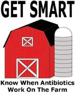 This is the Get Smart on the Farm logo. This program promotes appropriate use of antibiotics in animals, serves as a liaison among the public health community, veterinarians, and food animal producers, and builds relationships between CDC and the animal agriculture industry in the United States.