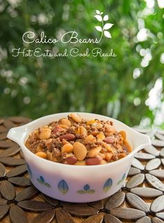 Ultimate comfort food! Calico Beans from Hot Eats and Cool Reads!