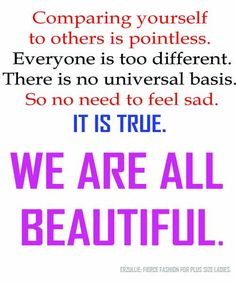 Because we are all different. Plus size love message.