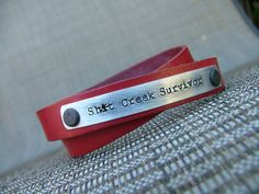 Shit Creek Survivor Double Strand Leather Cuff Bracelet with Custom Hand Stamped Metal by MyBella