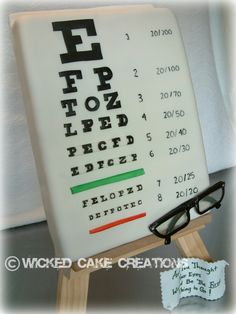 Eye Chart Cake -- Over the Hill galleries, charts, cake idea, cakes, wall decorations, chart cake, easel, eye chart, eyes