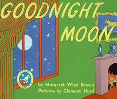 Goodnight Moon  A Classic!