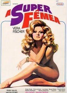 A década de 70 e as Pornochanchadas « benício, graphic, movi poster, colors, cinema, art, super fêmea, film posters, actresses