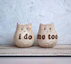 Wedding cake topper...Love bird owls... i do, me too