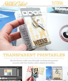 excellent tutorial for printing and using transparencies from @Nicole Novembrino Reaves  @Studio_Calico ... Love this!