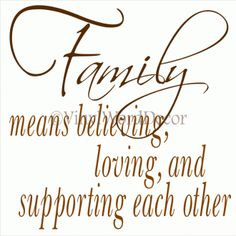 Absolutely!!! family support quotes, famili, quotes about support