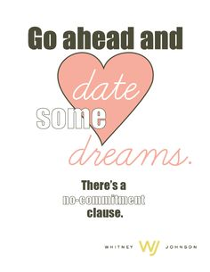 Go ahead and date some dreams.  Thanks to @Macy Robison for rendering.