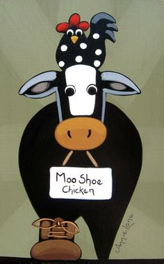 """ MOO SHOE CHICKEN "" Whimsical Cow and Rooster Painting by Annie Lane Folk Art www.yessy.com/annielane"