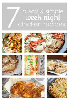 quick and simple chicken recipes - perfect for week night meals!