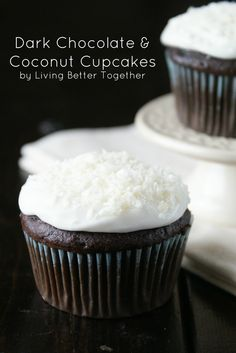 Dark Chocolate & Coconut Cupcakes www.livingbettertogether.com