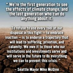 "CORPORATE GREED AND RAPE OF THE ENVIRONMENT WHILE PLUNDERING PRECIOUS ""MATERIAL"" RESOURCES MUST END OR IT WILL BE OUR UNDOING ... AND WE'LL HAVE UTTERLY DESTROYED THE MOST BEAUTIFUL PLANET AND THE MOST BEAUTIFUL CREATURES I HAVE EVER SEEN OR EXPERIENCED - IN MY LIFE, OR IN MY DREAMS!!!!"
