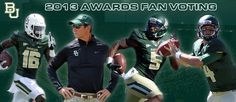 Bookmark this site and come back daily to vote #Baylor Bears for national honors! // Art Briles, Bryce Petty, Antwan Goodley & Tevin Reese #SicEm